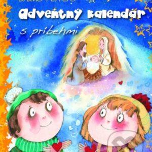 Adventný kalendár s príbehmi - adventne kalendare s hrackam -  adventne kalendare predaj -  netradicne adventne kalendare -  kinder adventny kalendar -  adventný kalendár kinder -  adventny kalendar kinder -  adventny kalendar napady -  adventný kalendár s príbehmi -  adventný kalendár s hračkami -  detský adventný kalendár -  adventný kalendár kniha