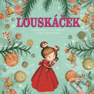 Louskáček - najkrajšie detské knihy o Vianociach -  vianočné detské knihy -  knihy pre deti o Vianociach -  kniha o Vianociach -  Vianočné rozprávky -  Vianočné príbehy -  Vianočné koledy