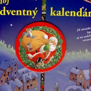 Môj adventný kalendár - adventne kalendare s hrackam -  adventne kalendare predaj -  netradicne adventne kalendare -  kinder adventny kalendar -  adventný kalendár kinder -  adventny kalendar kinder -  adventny kalendar napady -  adventný kalendár s príbehmi -  adventný kalendár s hračkami -  detský adventný kalendár -  adventný kalendár kniha