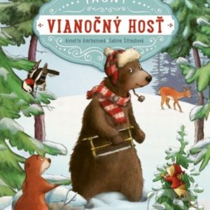 Tajný vianočný hosť - najkrajšie detské knihy o Vianociach -  vianočné detské knihy -  knihy pre deti o Vianociach -  kniha o Vianociach -  Vianočné rozprávky -  Vianočné príbehy -  Vianočné koledy