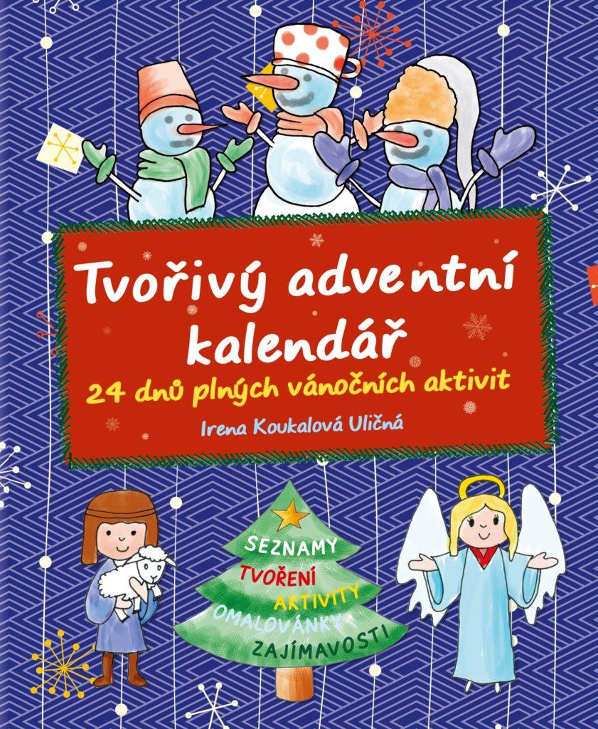 čo do adventneho kalendara, adventne aktivity pre deti, adventny kalendar kniha, kniha adventne aktivity, čo robiť s deťmi cez advent, tvorenie cez advent tvorive adventne aktivity, diy craft na advent, tvorivy adventny kalendar